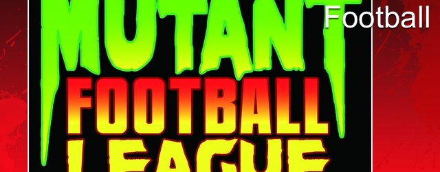 Mutant Football League: More Details Emerge